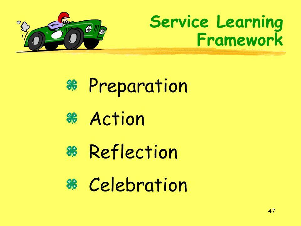 Preparation Action Reflection Celebration Service Learning Framework