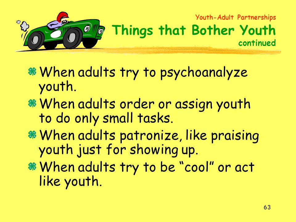 When adults try to psychoanalyze youth.