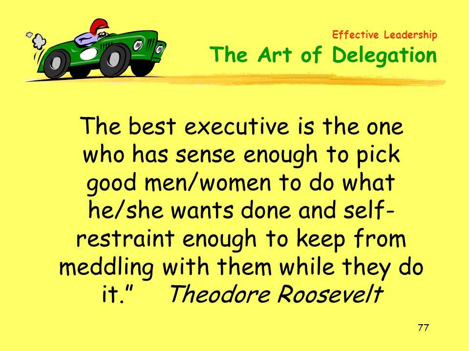 Effective Leadership The Art of Delegation