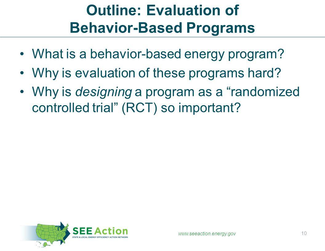 Outline: Evaluation of Behavior-Based Programs