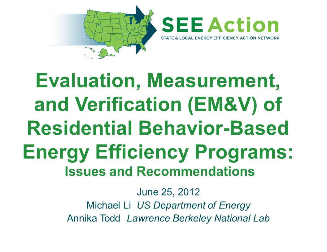 Evaluation, Measurement, and Verification (EM&V) of Residential Behavior-Based Energy Efficiency Programs: Issues and Recommendations