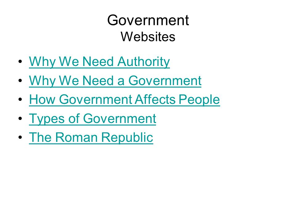 Government Websites Why We Need Authority Why We Need a Government
