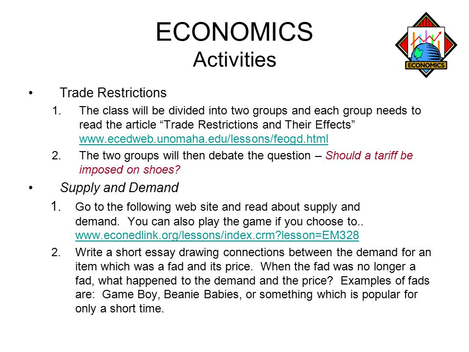 ECONOMICS Activities Trade Restrictions Supply and Demand