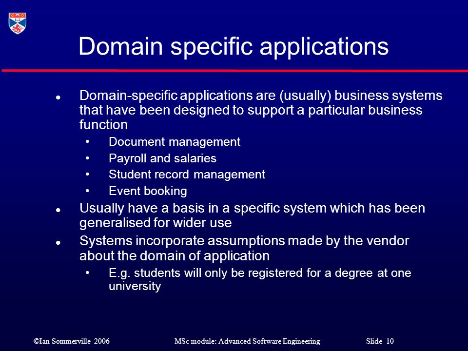 Domain specific applications