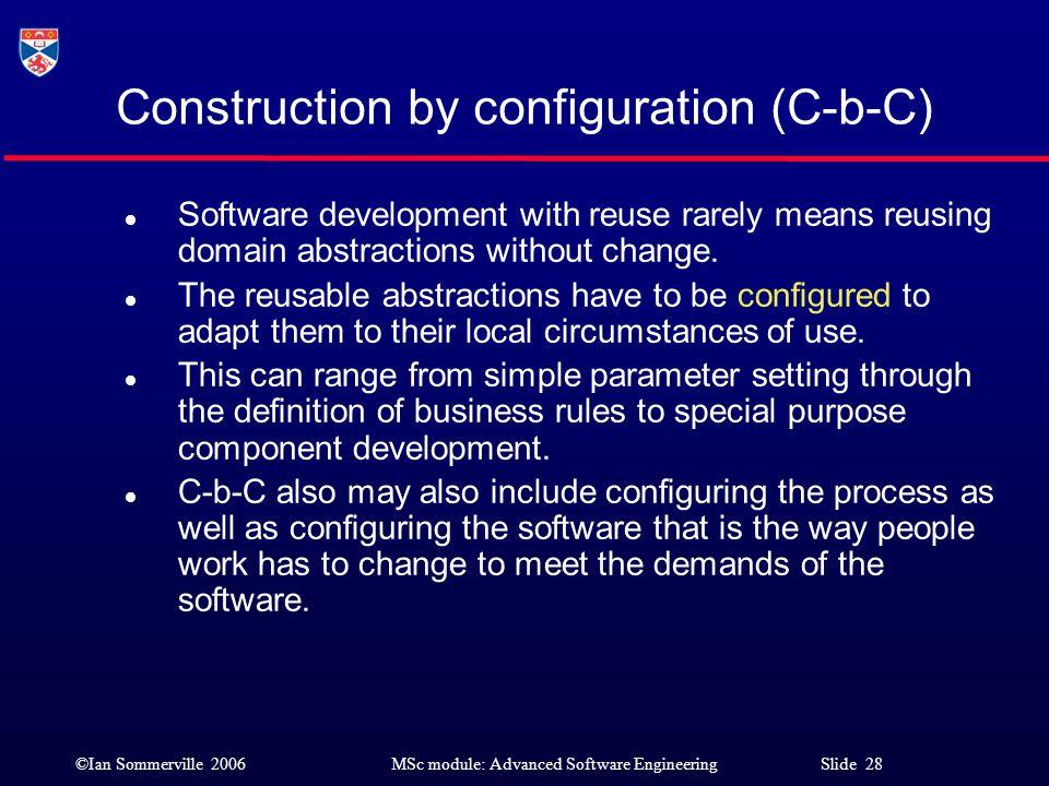 Construction by configuration (C-b-C)