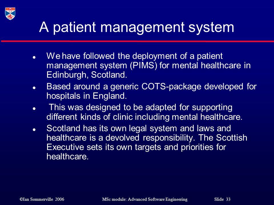 A patient management system