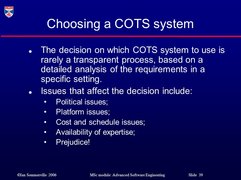Choosing a COTS system