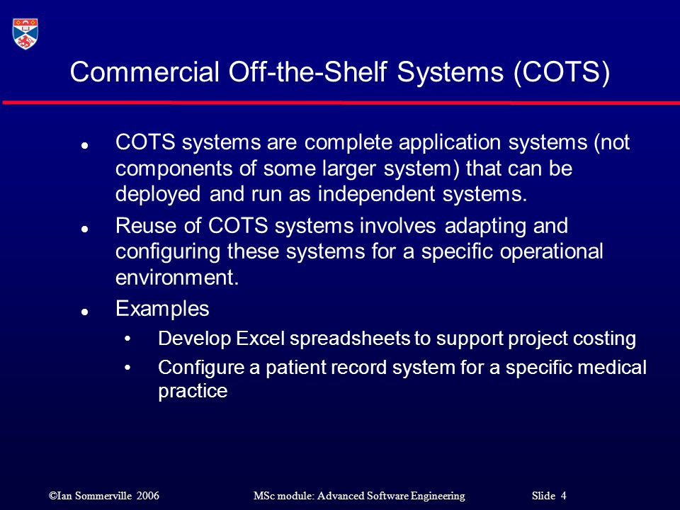 Commercial Off-the-Shelf Systems (COTS)