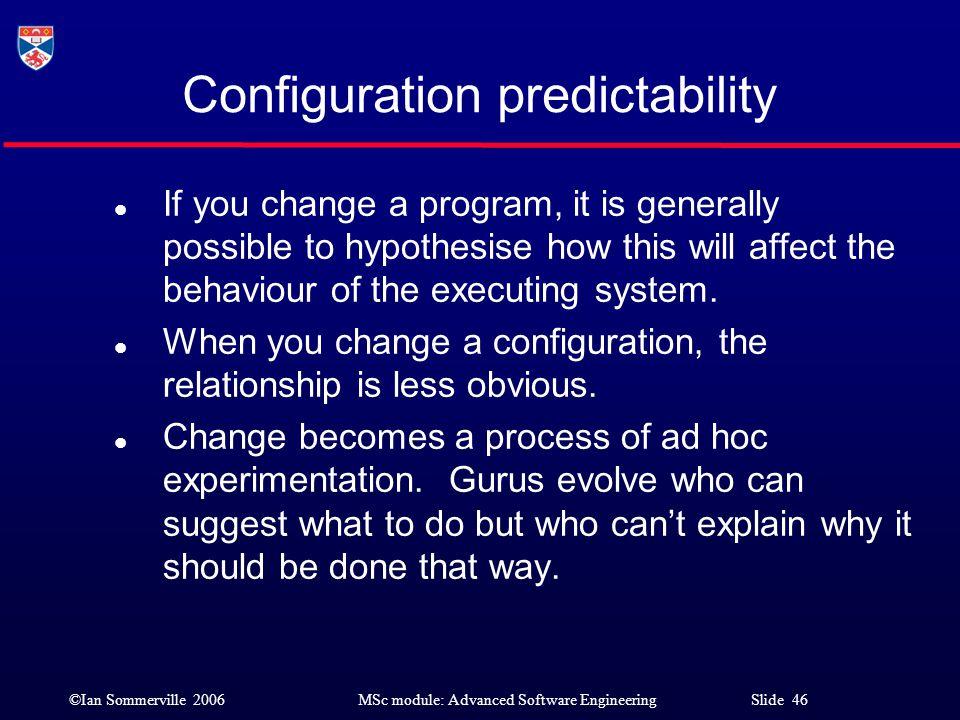Configuration predictability