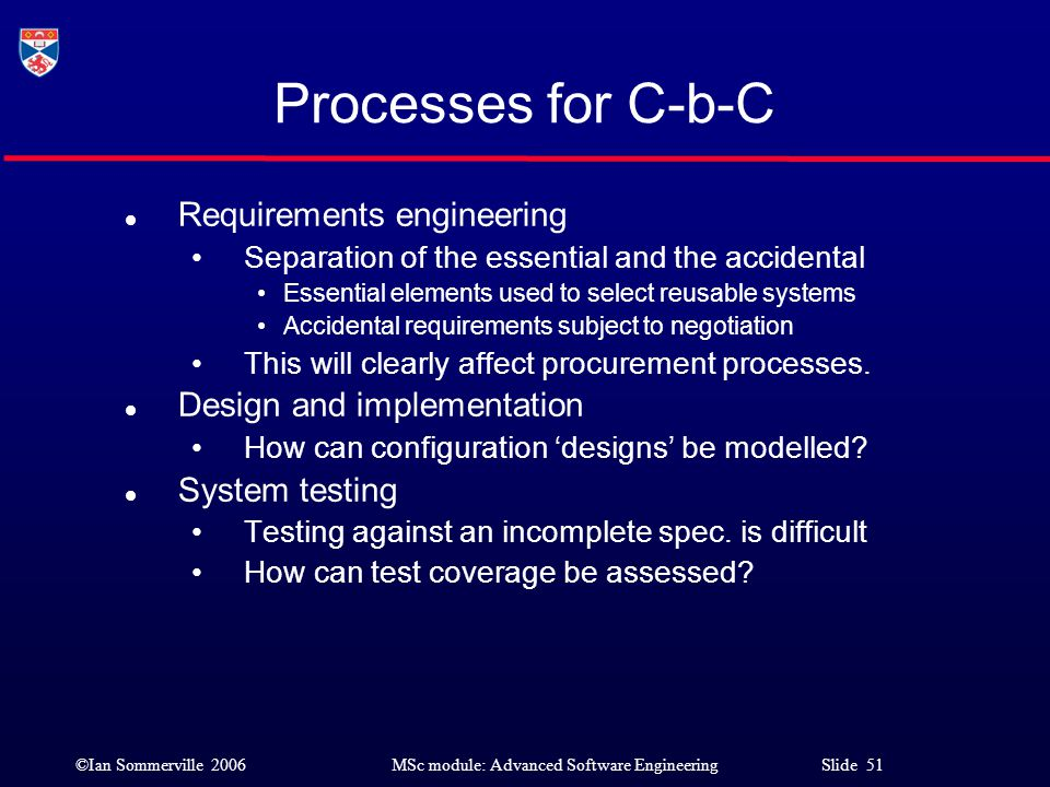 Processes for C-b-C Requirements engineering Design and implementation