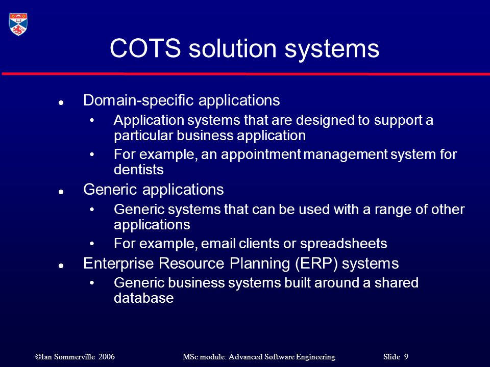 COTS solution systems Domain-specific applications