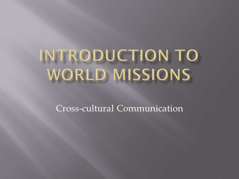 Introduction to world missions