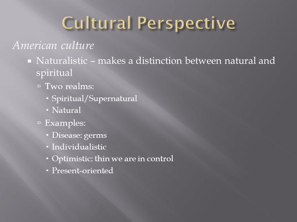 Cultural Perspective American culture