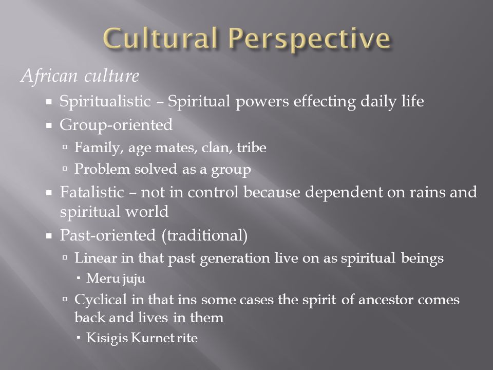 Cultural Perspective African culture