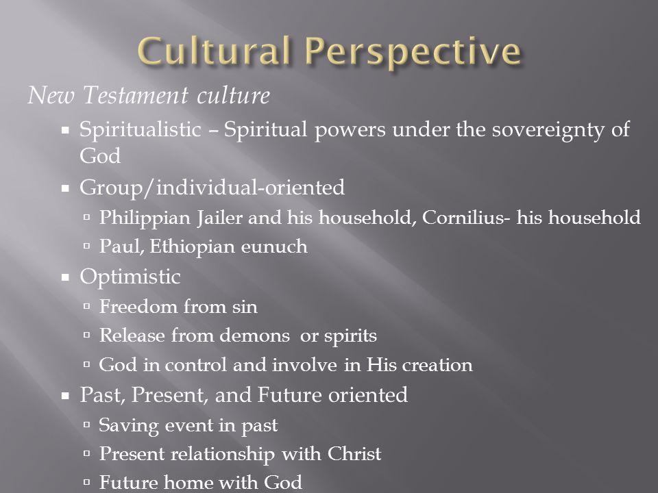 Cultural Perspective New Testament culture