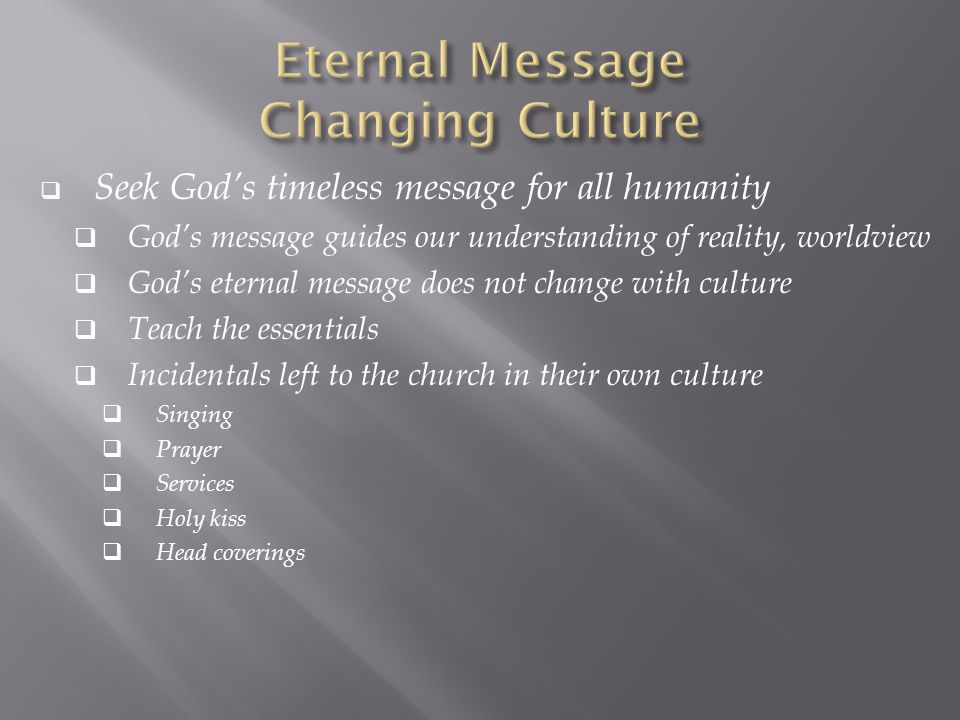 Eternal Message Changing Culture