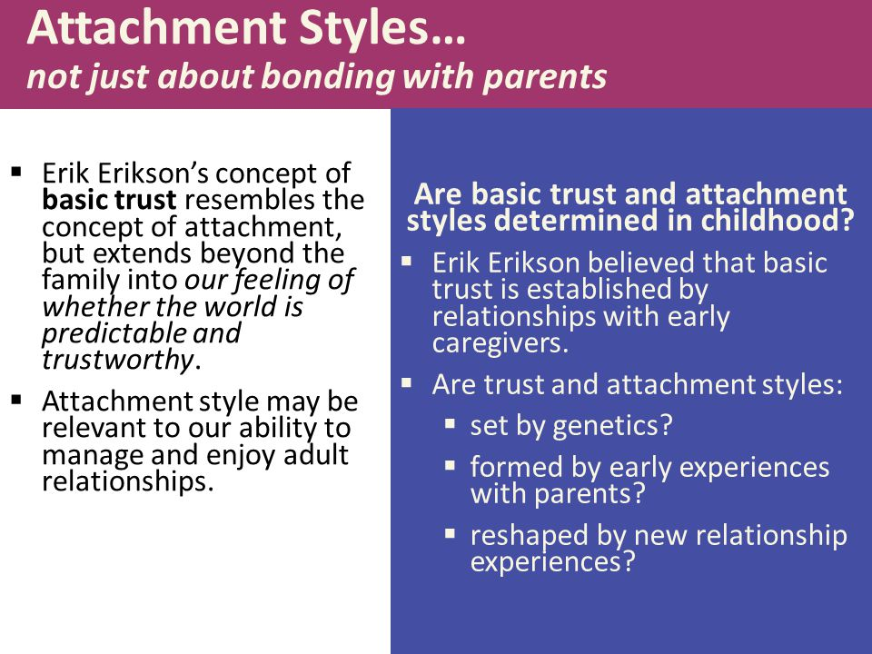 Attachment Styles… not just about bonding with parents