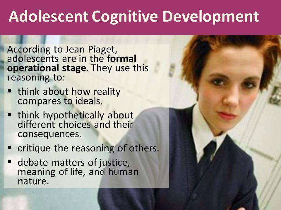 Adolescent Cognitive Development