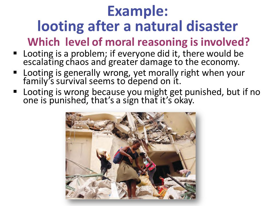 Example: looting after a natural disaster