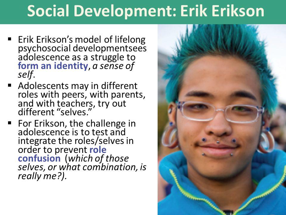 Social Development: Erik Erikson