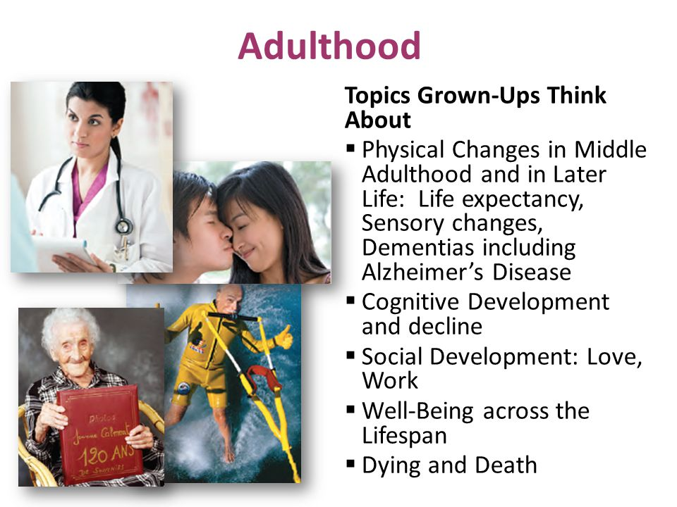 Adulthood Topics Grown-Ups Think About