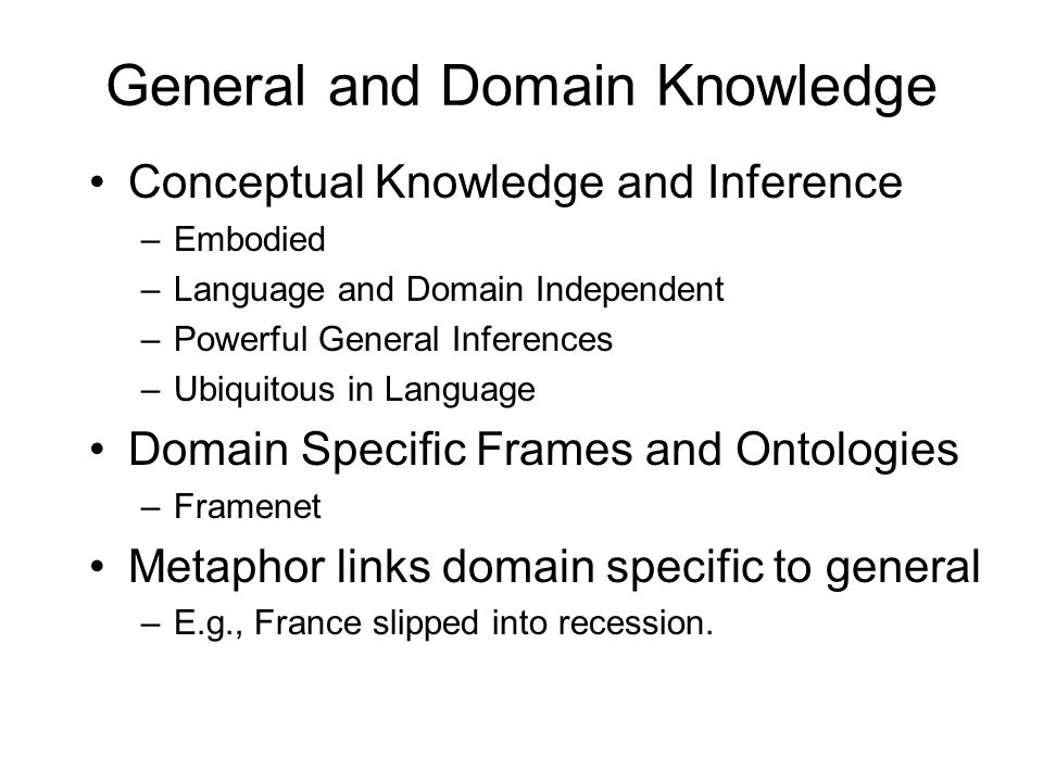 General and Domain Knowledge