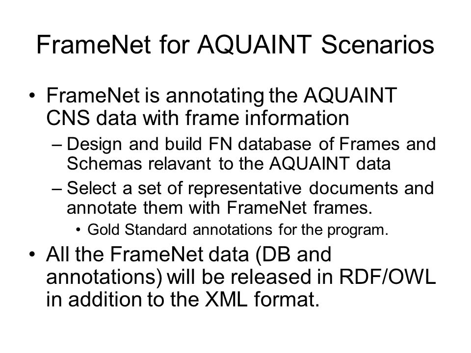 FrameNet for AQUAINT Scenarios