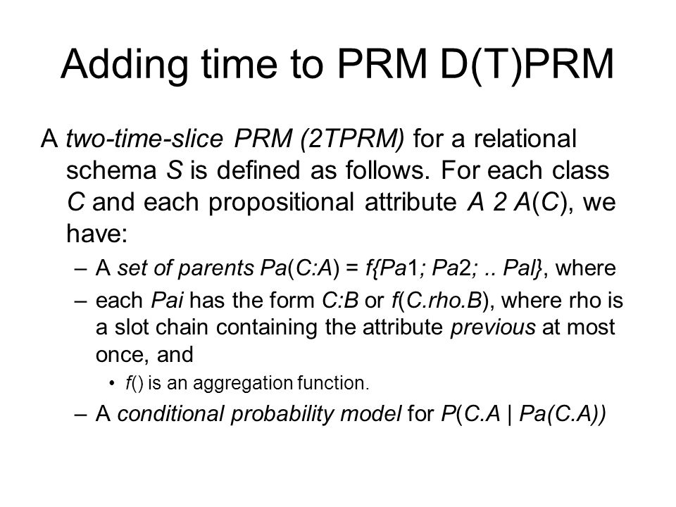 Adding time to PRM D(T)PRM
