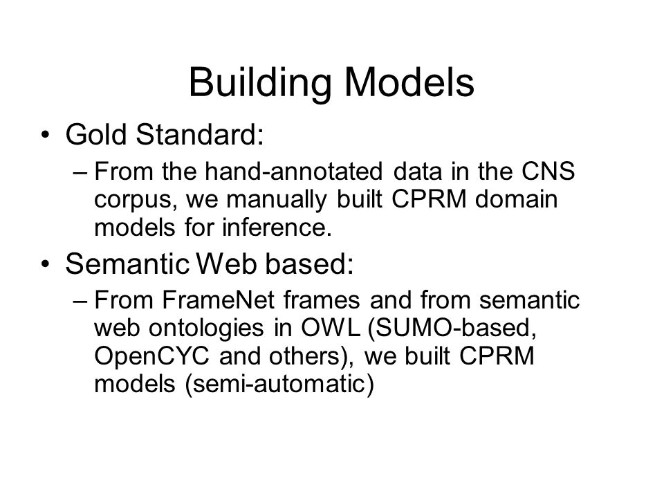 Building Models Gold Standard: Semantic Web based:
