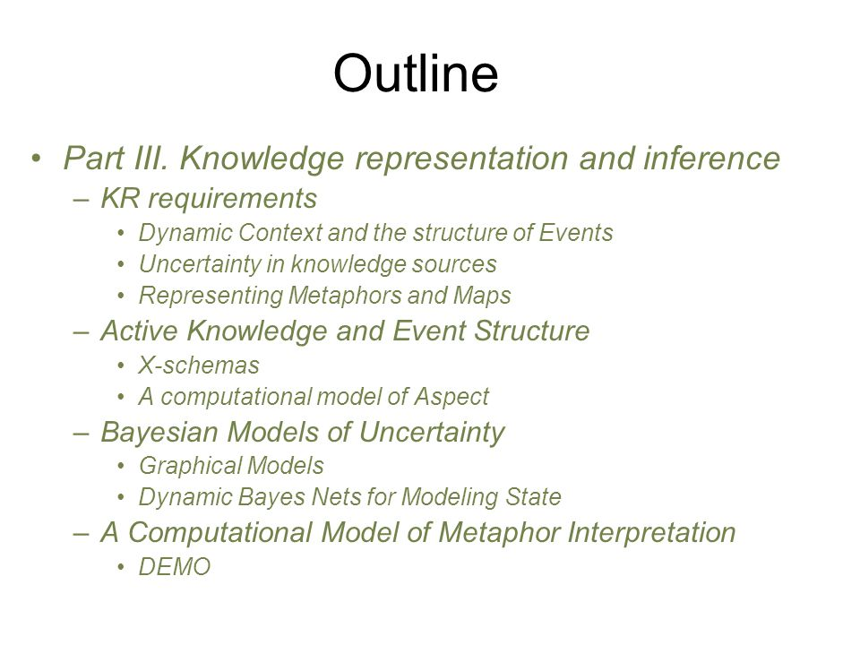 Outline Part III. Knowledge representation and inference