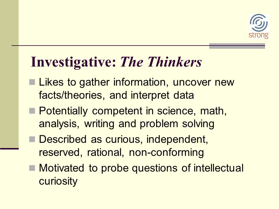 Investigative: The Thinkers