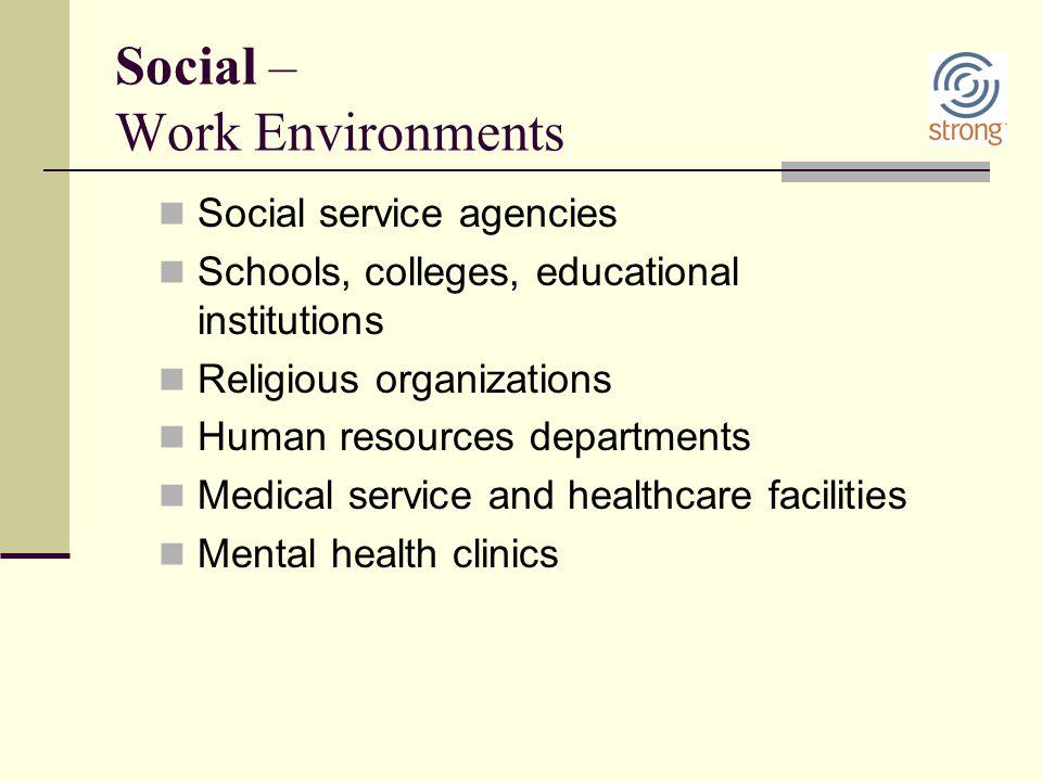 Social – Work Environments
