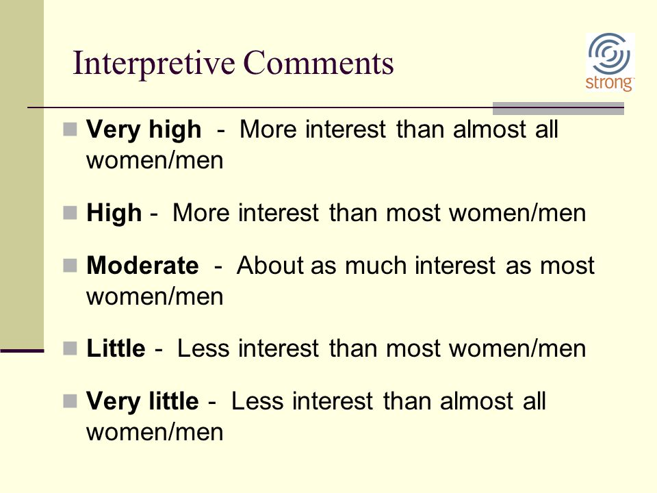 Interpretive Comments