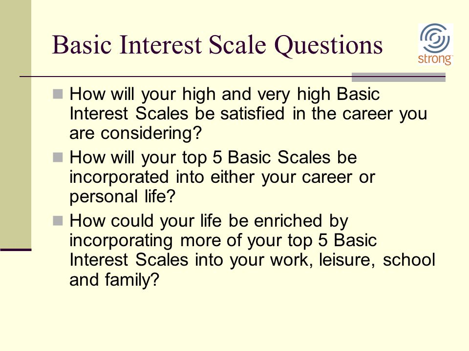 Basic Interest Scale Questions