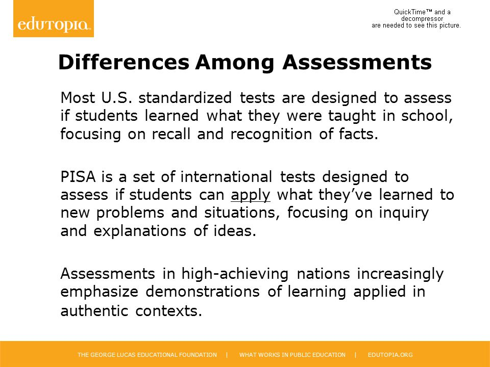 Differences Among Assessments