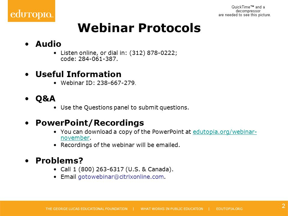 Webinar Protocols Audio Useful Information Q&A PowerPoint/Recordings