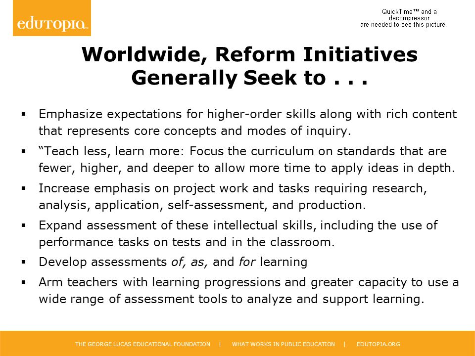 Worldwide, Reform Initiatives Generally Seek to . . .