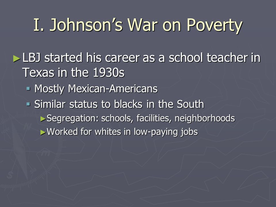I. Johnson's War on Poverty