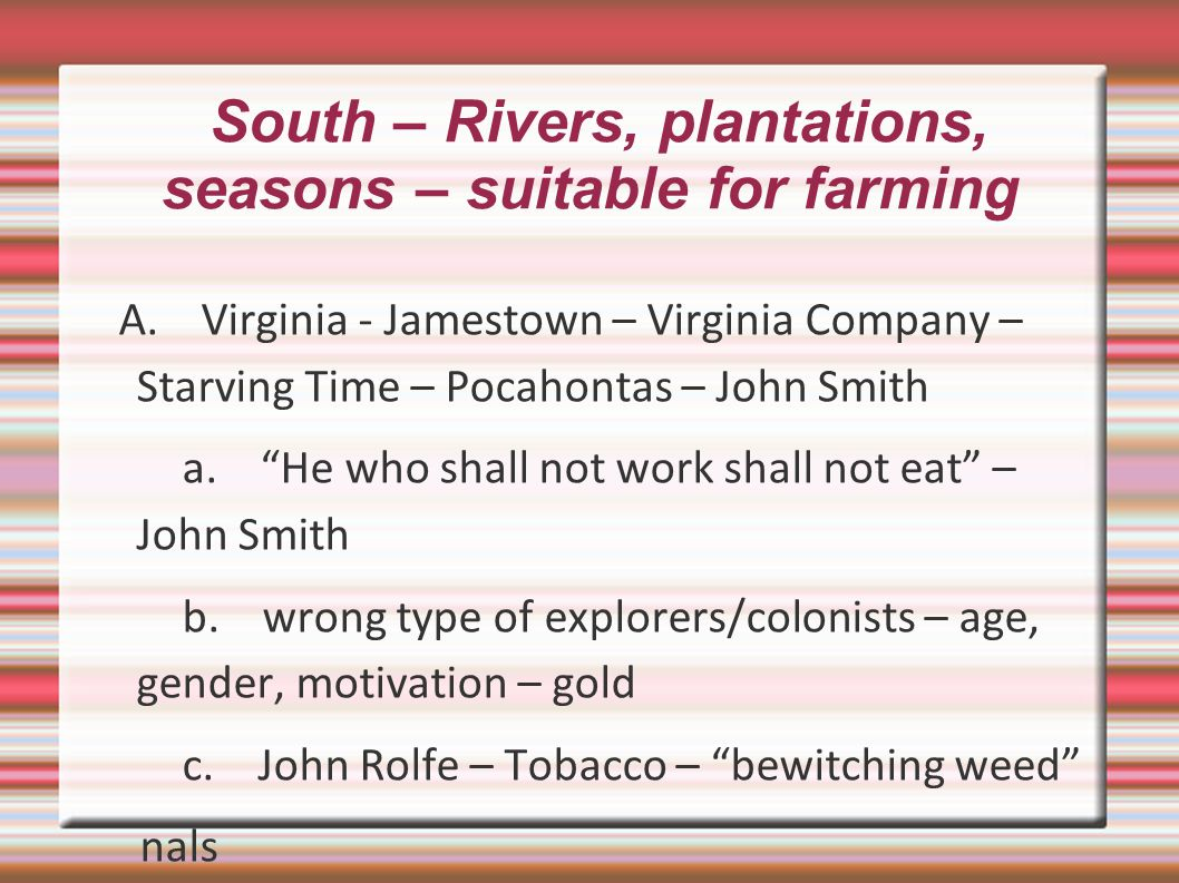 South – Rivers, plantations, seasons – suitable for farming