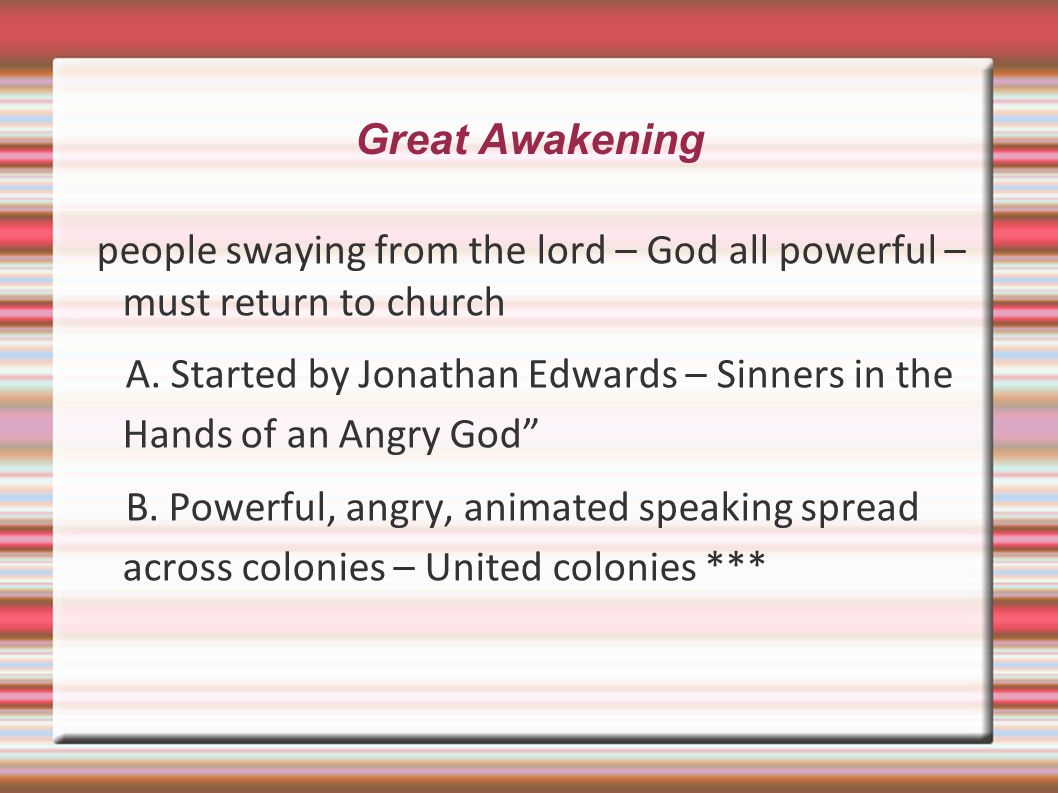 Great Awakening people swaying from the lord – God all powerful – must return to church.