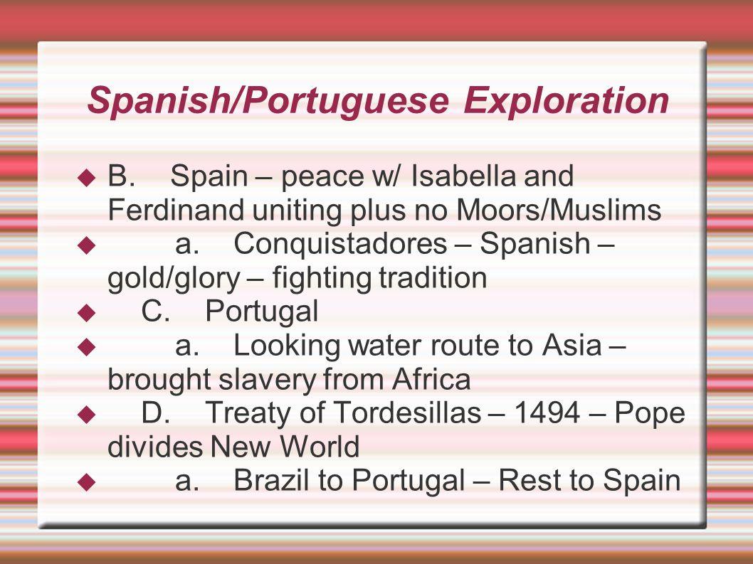 Spanish/Portuguese Exploration