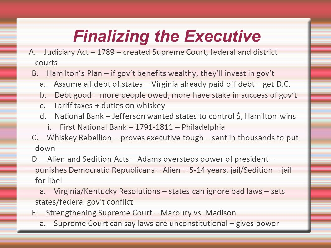 Finalizing the Executive