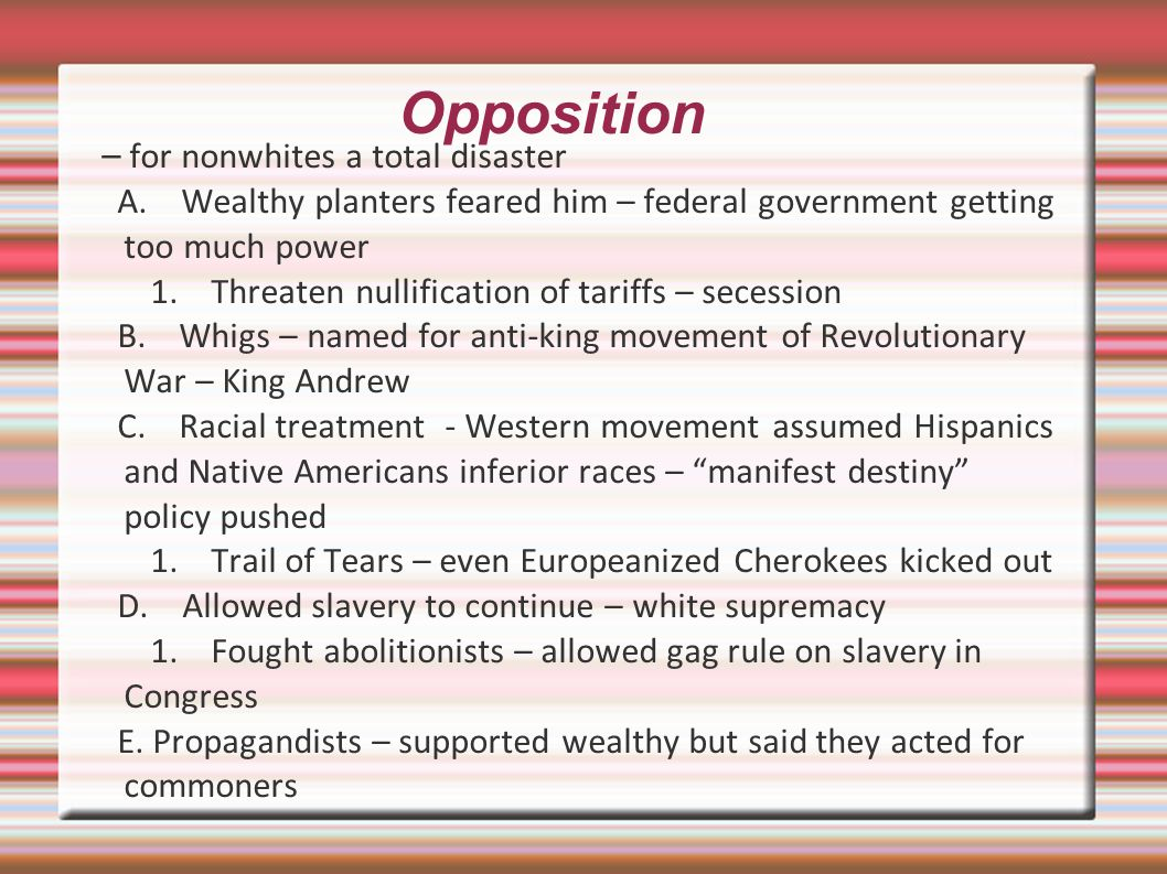 Opposition – for nonwhites a total disaster