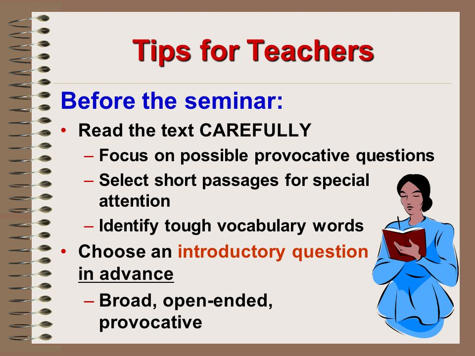 Tips for Teachers Before the seminar: Read the text CAREFULLY