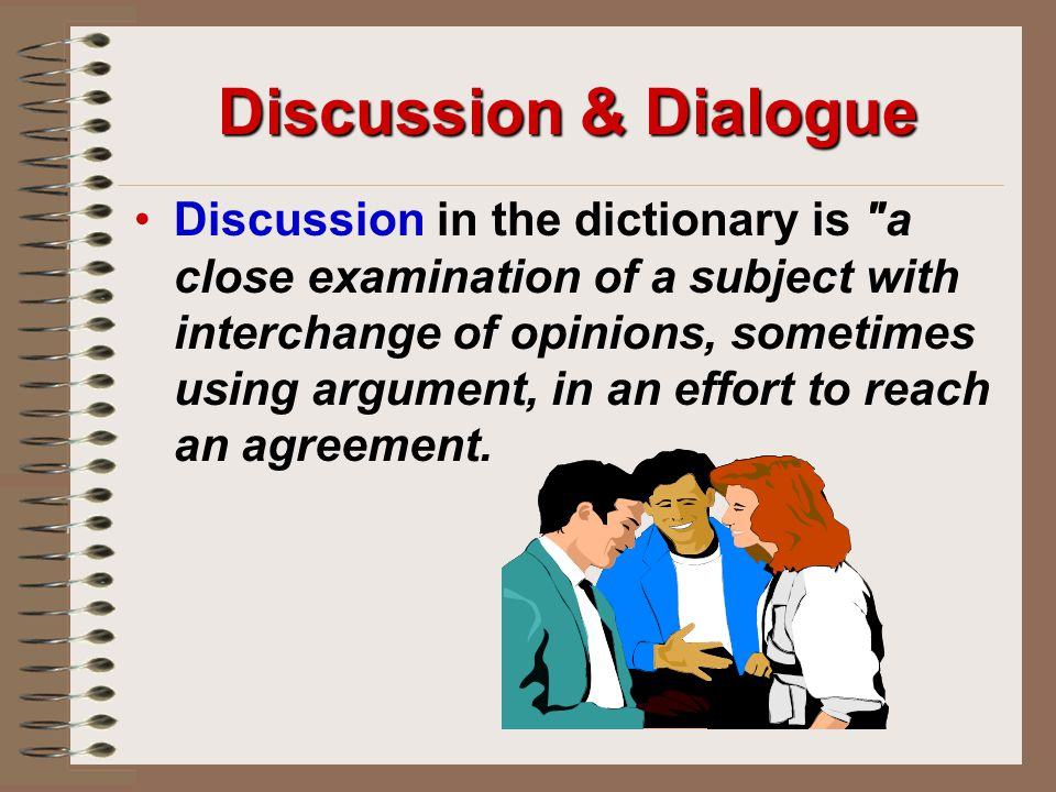 Discussion & Dialogue