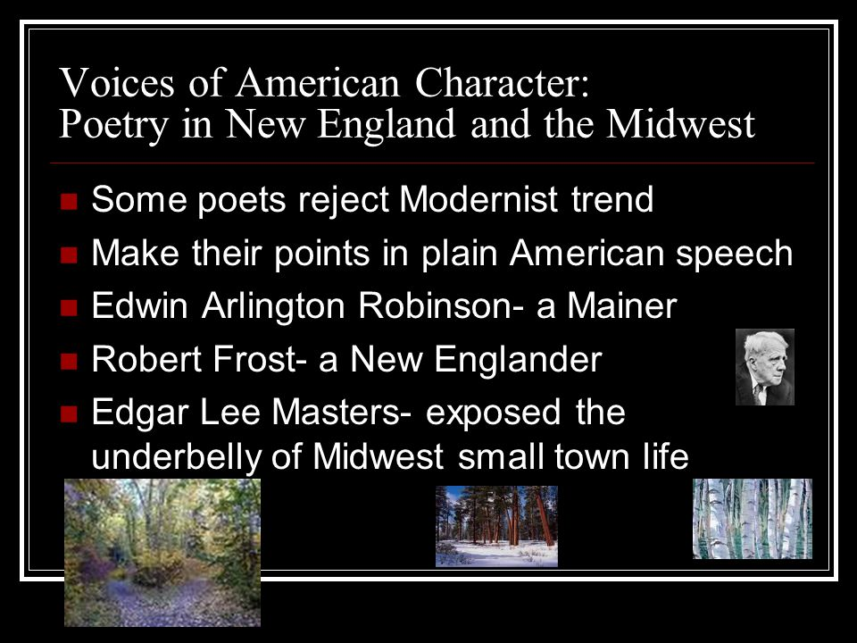 Voices of American Character: Poetry in New England and the Midwest