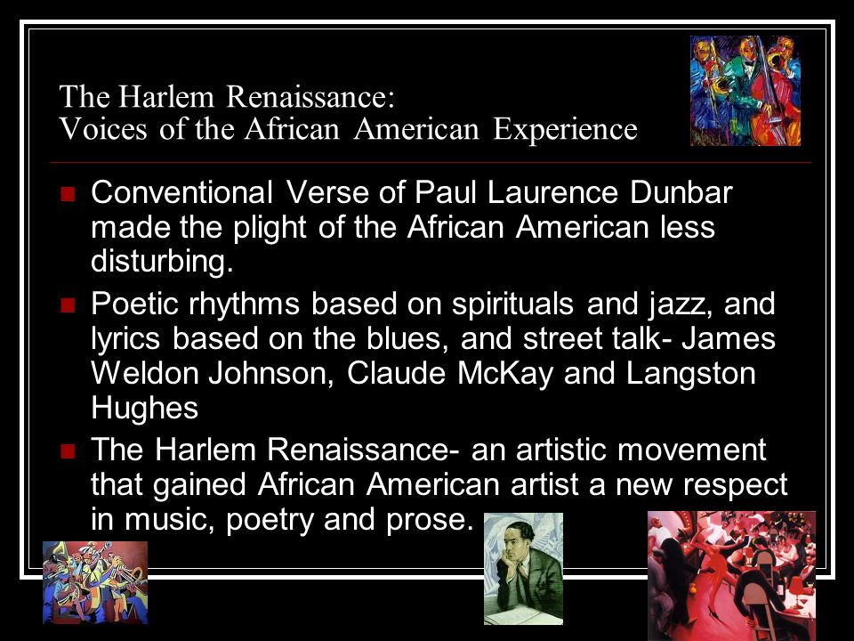 The Harlem Renaissance: Voices of the African American Experience
