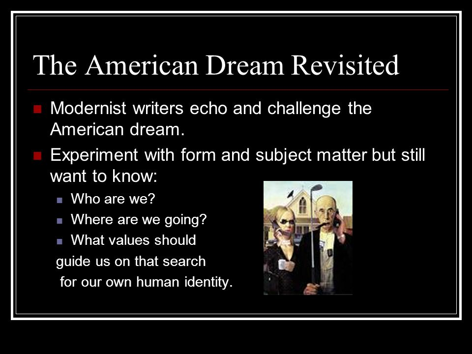 The American Dream Revisited