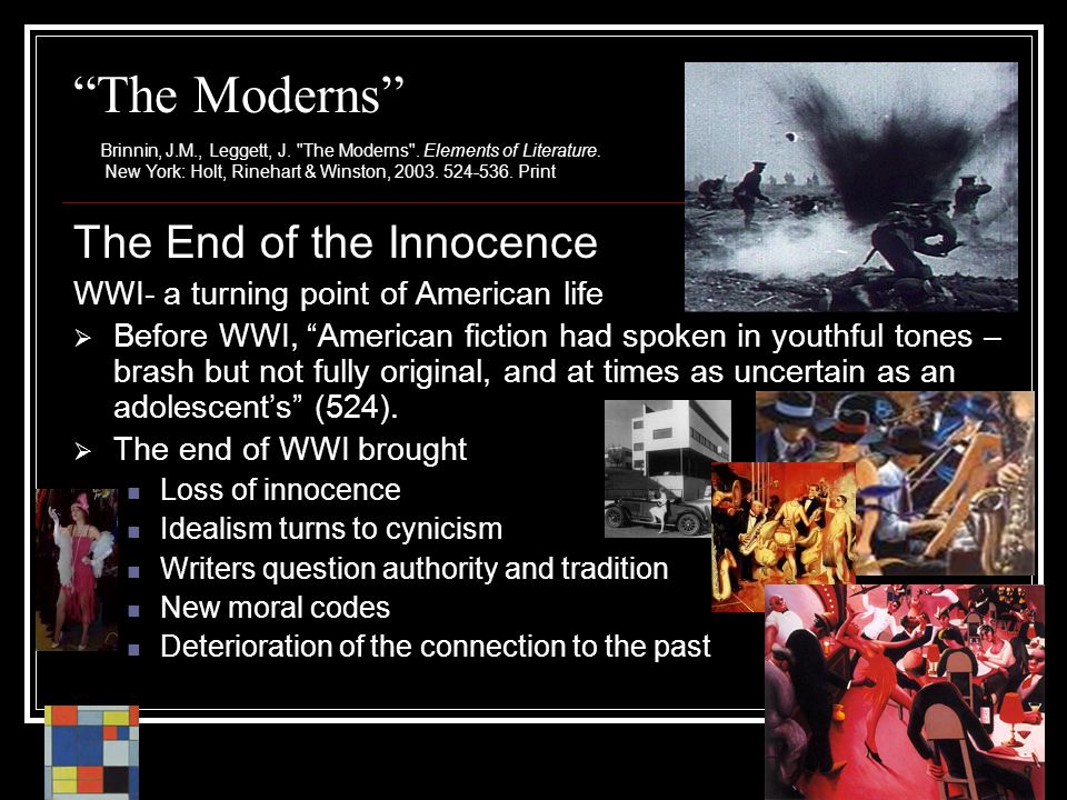 The Moderns The End of the Innocence