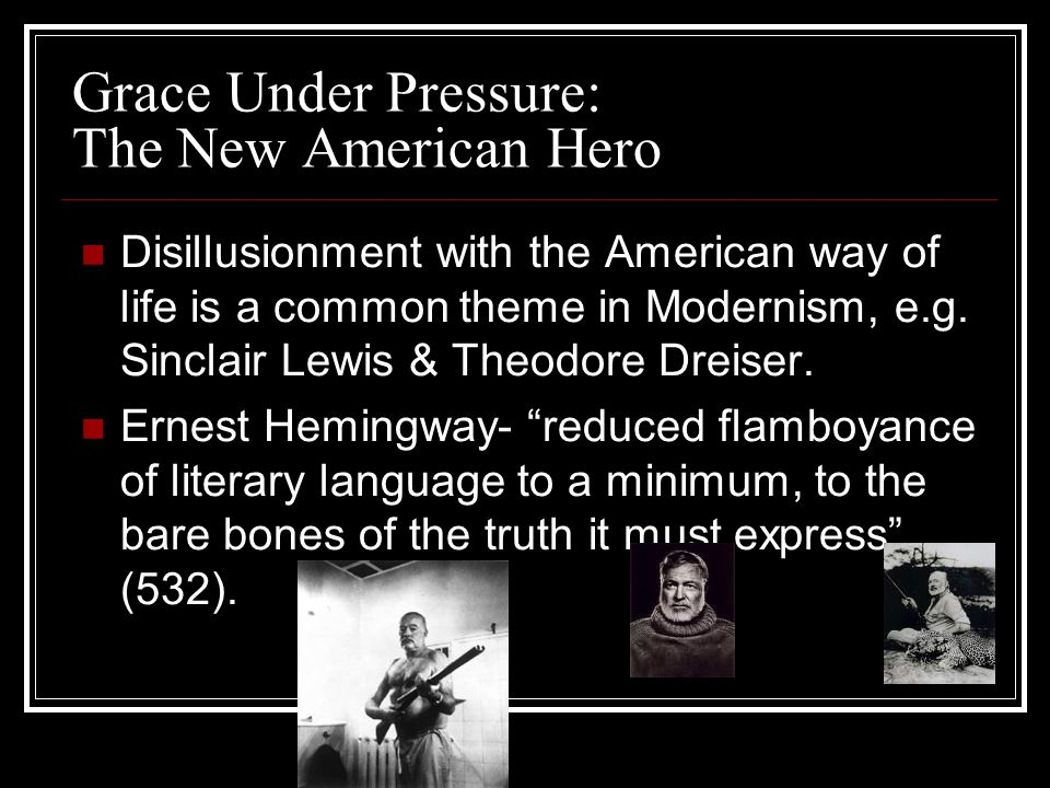 Grace Under Pressure: The New American Hero